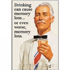 Drinking Can Cause Memory Loss...funny fridge magnet  (ep)
